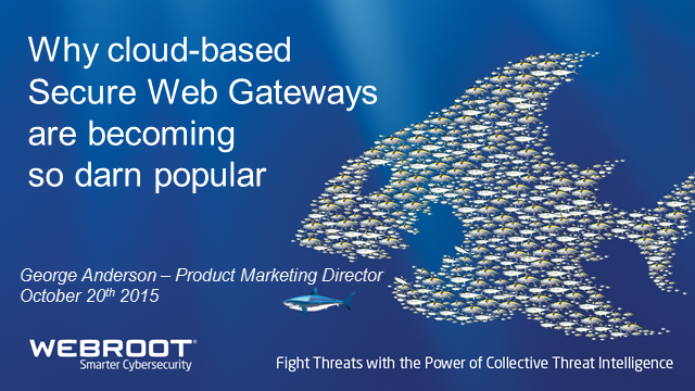 Why Cloud-based Secure Web Gateways are becoming so darn popular