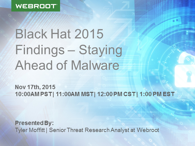 Black Hat 2015 Findings – Staying Ahead of Malware