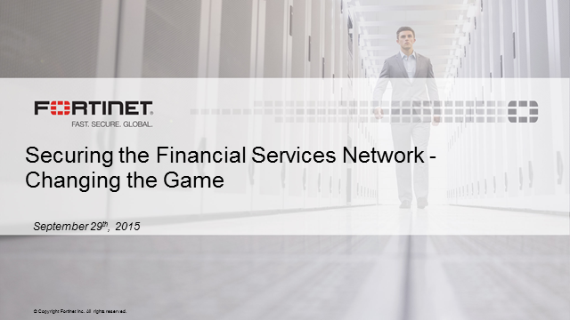 Securing the Financial Services Network and Changing the Game