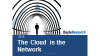 Why the Cloud is the Network