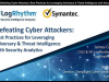 Defeating Cyber Attackers: Leverage Threat Intelligence and Security Analytics