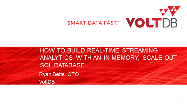 How to Build RealTime Streaming Analytics with In-memory, Scale-out SQL Database