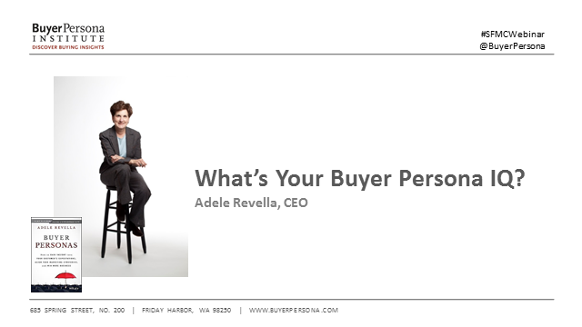 What's Your Buyer Persona IQ?  Understanding Customer Perception to Win Business