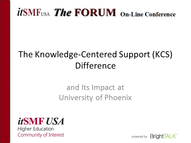 Higher Ed CoI - The Knowledge-Centered Support (KCS) Difference, and Its Impact