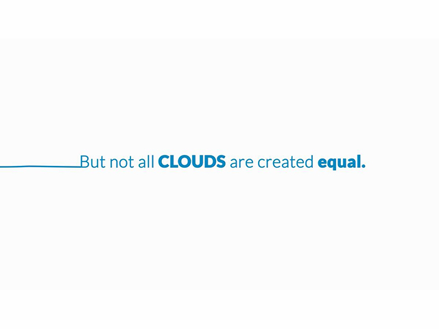 Not All Clouds Are Created Equal