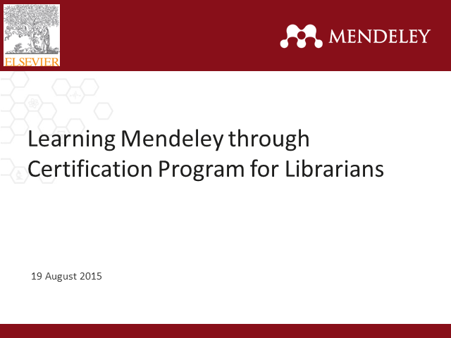 Learning Mendeley through Certification Program for Librarians
