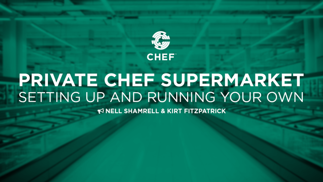 Private Chef Supermarket: Setting up and Running Your Own