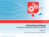 Applied Big Data: Using Data from Hadoop to Improve Your Business