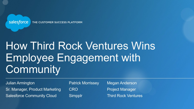 How Third Rock Ventures Wins Employee Engagement with Salesforce Communities