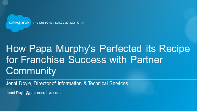 How Papa Murphy's Perfected its Recipe for Franchise Success with Salesforce