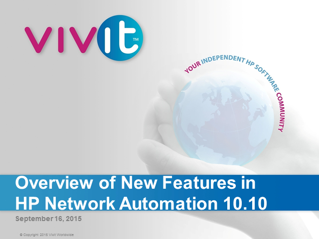 Overview of New Features in HP Network Automation 10.10