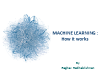 Machine Learning: How it works