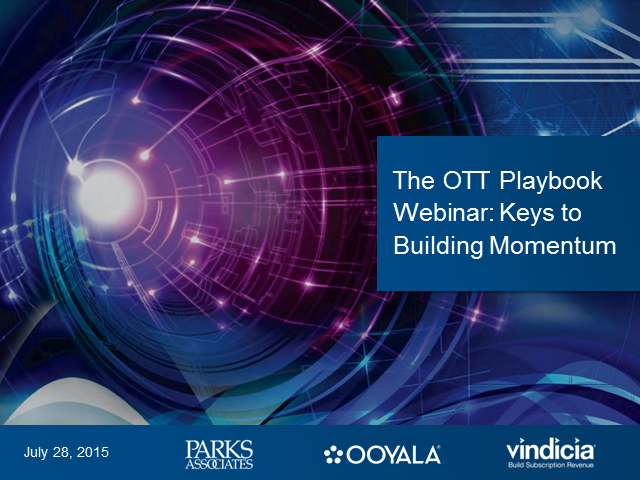 OTT Playbook | Keys to Building Momentum