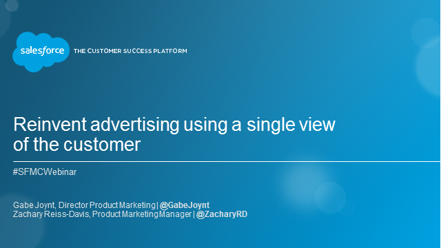 Reinvent Advertising with a Single View of the Customer