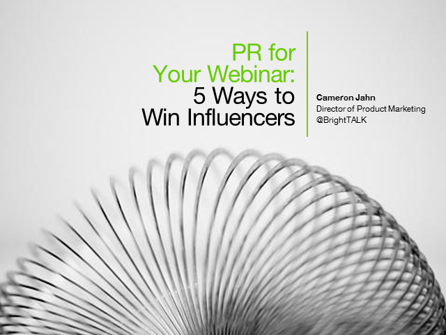 PR for Your Webinar: 5 Ways to Win Influencers - EMEA Edition