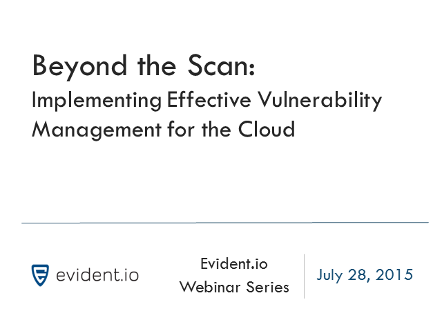 Beyond the Scan - Implementing Effective Vulnerability Management for the Cloud