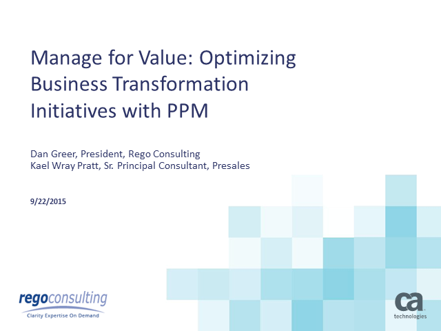 Manage for Value: Optimizing Business Transformation Initiatives with PPM