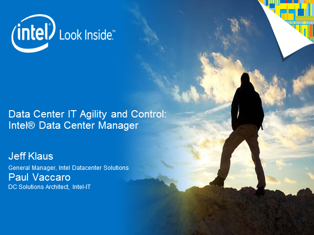 The Evolving Data Center:  Achieving IT Agility and Control