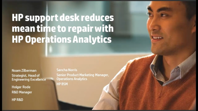 HP support desk reduces mean time to repair by 90% with Operations Analytics