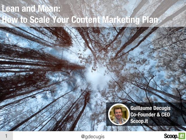 Lean and Mean: How to Scale Your Content Marketing Plan