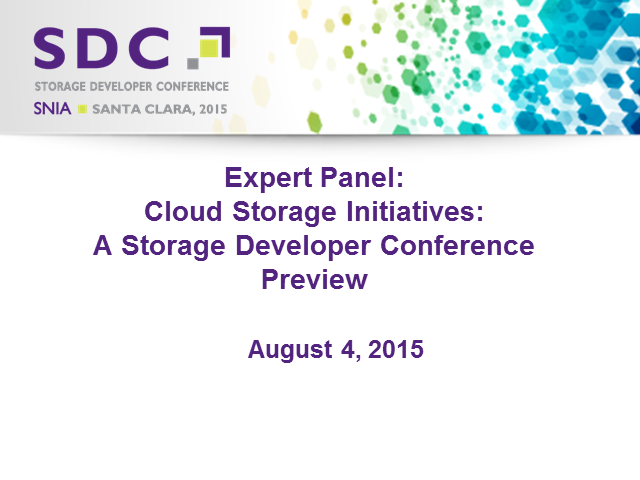 Expert Panel: Cloud Storage Initiatives – An SDC Preview