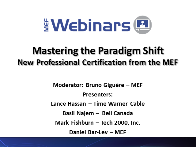 Mastering the Paradigm Shift - New Professional Certification from the MEF