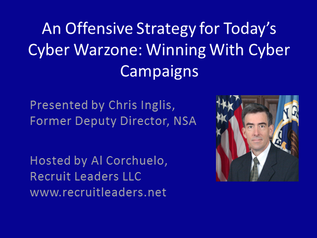An Offensive Strategy for Today's Cyber Warzone: Winning With Cyber Campaigns