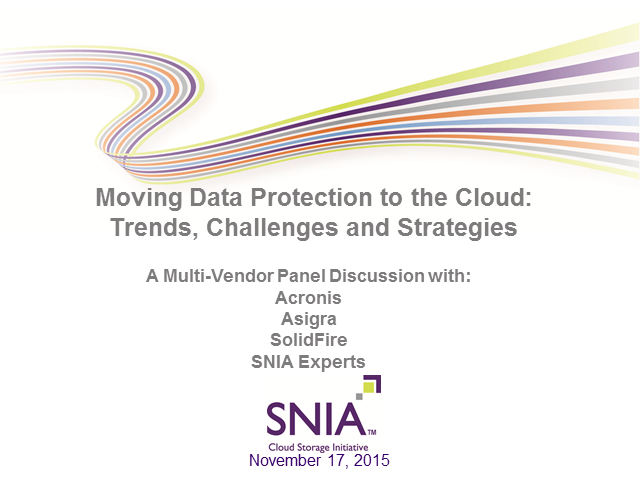 Moving Data Protection to the Cloud:  Trends, Challenges and Strategies