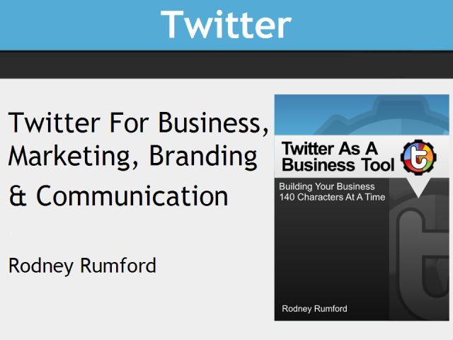 Twitter as a Marketing, Communication & Branding Tool