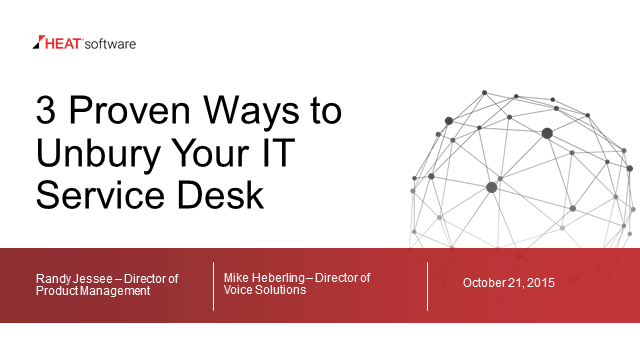 3 Proven Ways to Unbury Your IT Service Desk