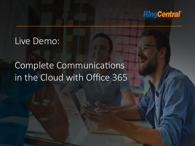 RingCentral Live - 7/24/2015 – Integrate Cloud PBX into your Favorite Apps