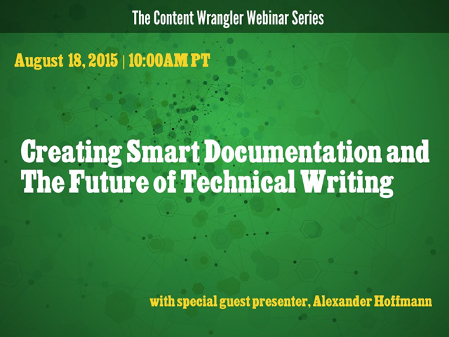 Creating Smart Documentation and the Future of Technical Writing