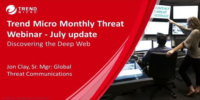 Monthly Threat Webinar - July update