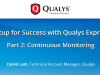 Setup for Success with Qualys Express Part 2: Continuous Monitoring