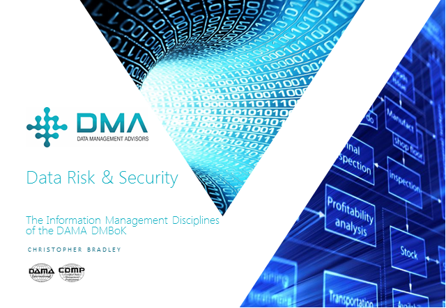 DMBoK Discipline: Data Risk & Security