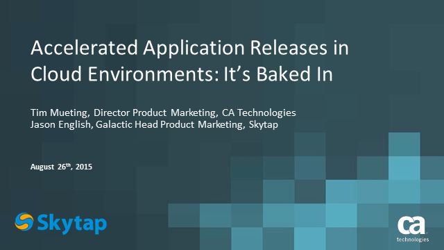 Accelerated Application Releases in Cloud Environments: It's Baked In!