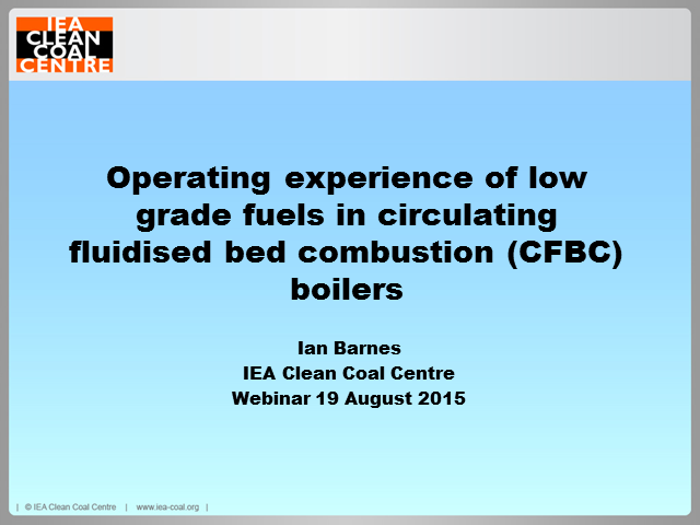 Operating experience of low grade fuels in circulating fluidised bed combustion