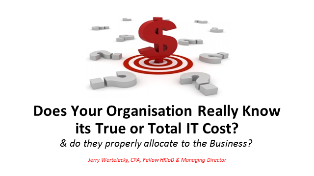 Does Your Organisation Really Know Its True or Total IT Cost