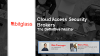 The Definitive Webinar: Cloud Access Security Brokers