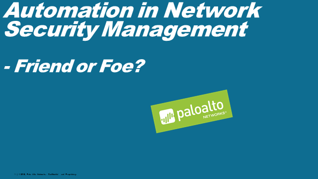 Automation in Network Security Management