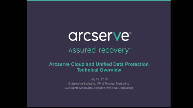 Arcserve Cloud and Unified Data Protection Technical Overview