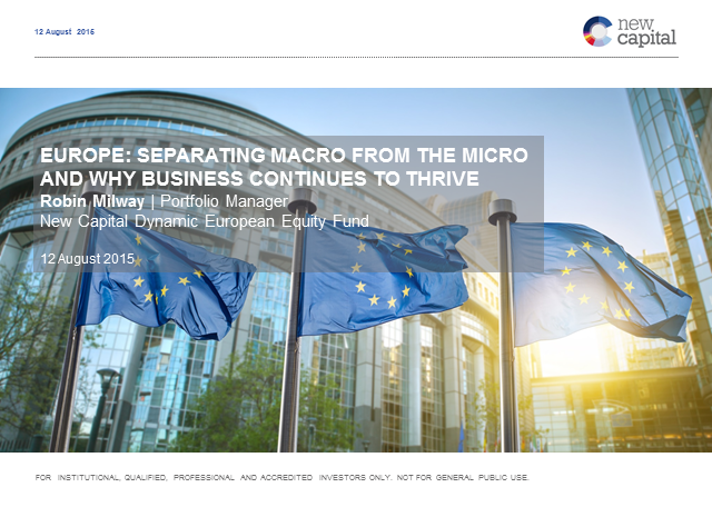 Europe: Separating macro from the micro and why business continues to thrive