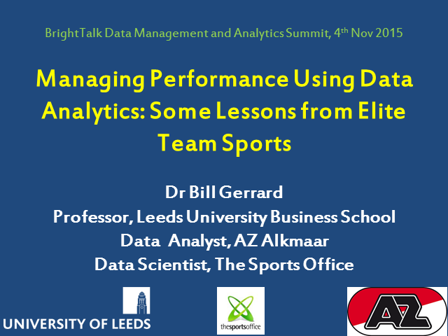 Managing Performance Using Data Analytics: Some Lessons from Elite Team Sports