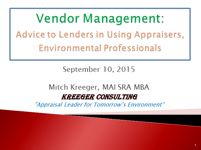 Vendor Management: How Well Are You Managing Your Consultants and Appraisers?
