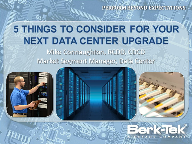 5 Things to Consider for Your Next Data Center Upgrade