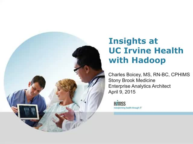 Insights at UC Irvine Health with Hadoop