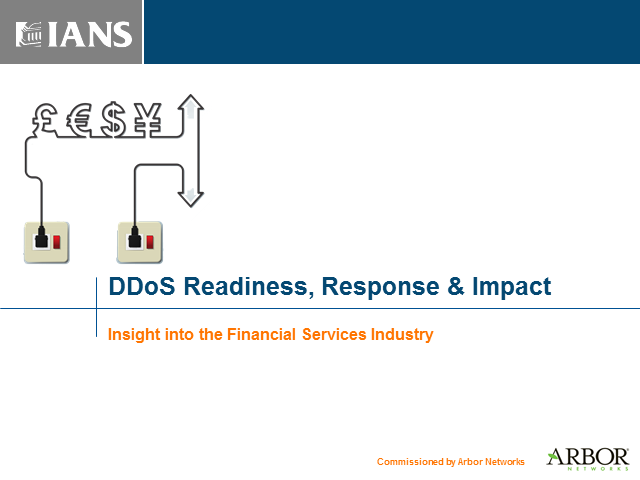DDoS Readiness, Response, and Impact in the Financial Services Industry