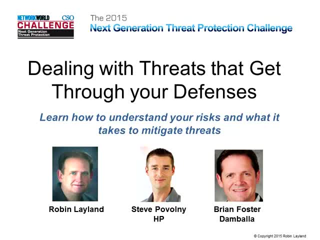 Dealing with Threats that Get Through your Defenses