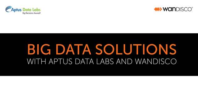Big Data Solutions with Aptus Data Labs and WANdisco