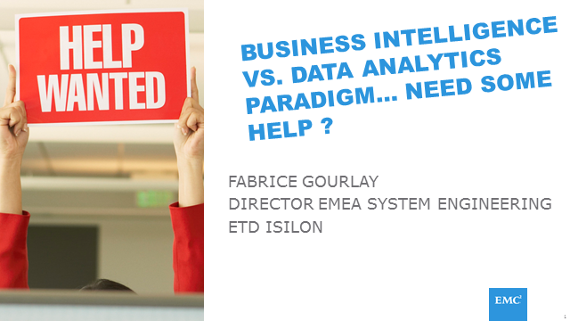 Business Intelligence vs. Data Analytics Paradigm… Need some help?